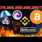 Crypto is a $278 TRILLION Opportunity?!? TRON: BitTorrent Token Sale & Airdrops! USA Crypto Bills