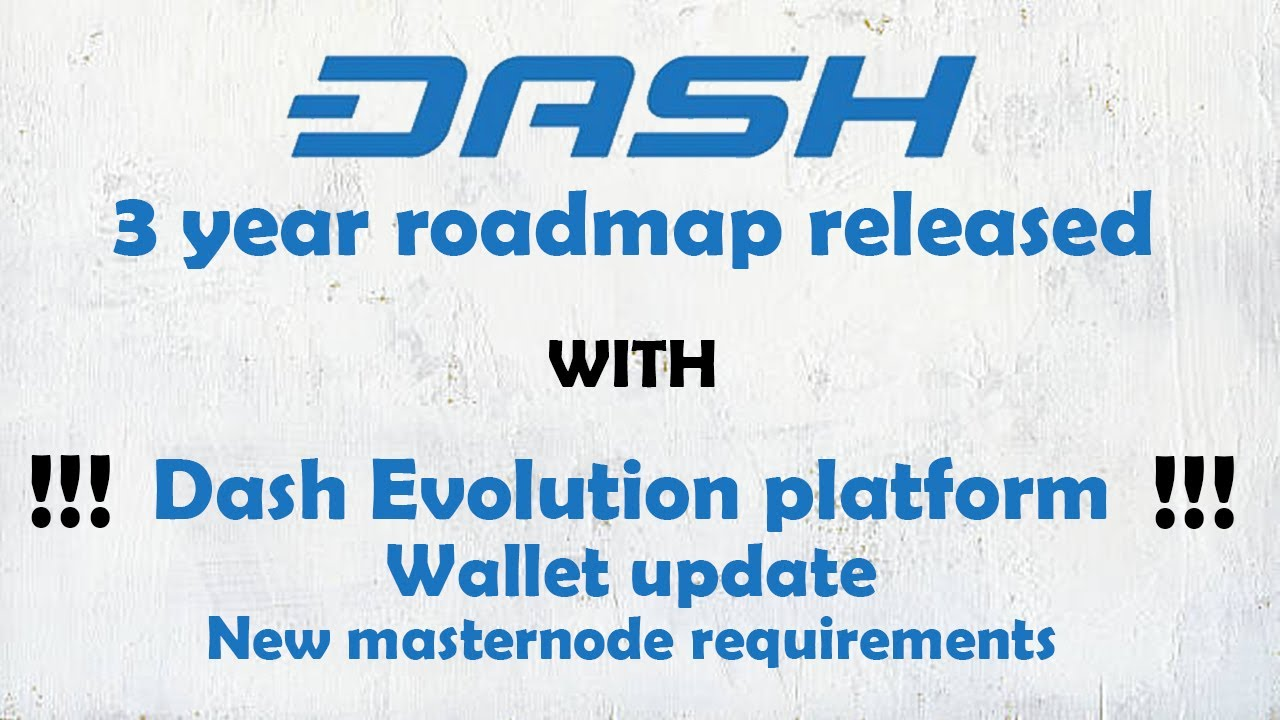 Dash Evolution platform - New roadmap released with details for Dash Evolution