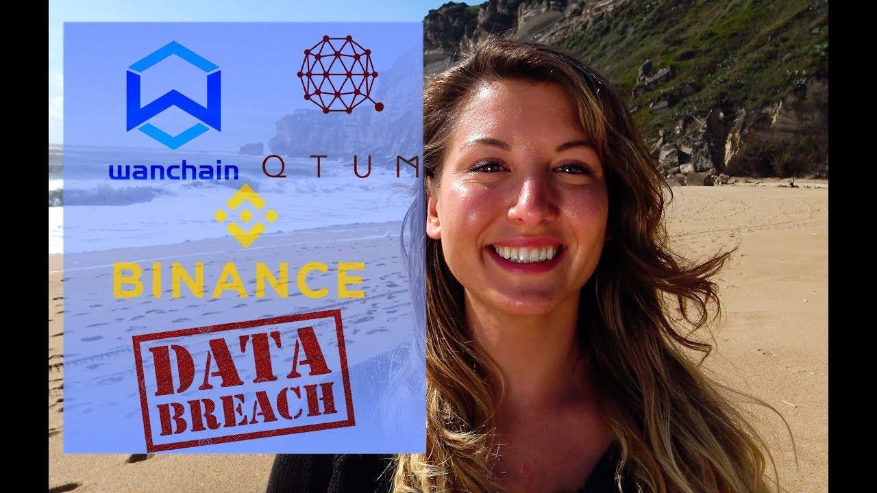 Data Breaches Everywhere   Wancoin & QTUM Updates   Big Moves for Binance?