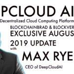 Deepcloud AI | Update | CEO Max Rye | BlockchainBrad| Crypto Cloud Computing