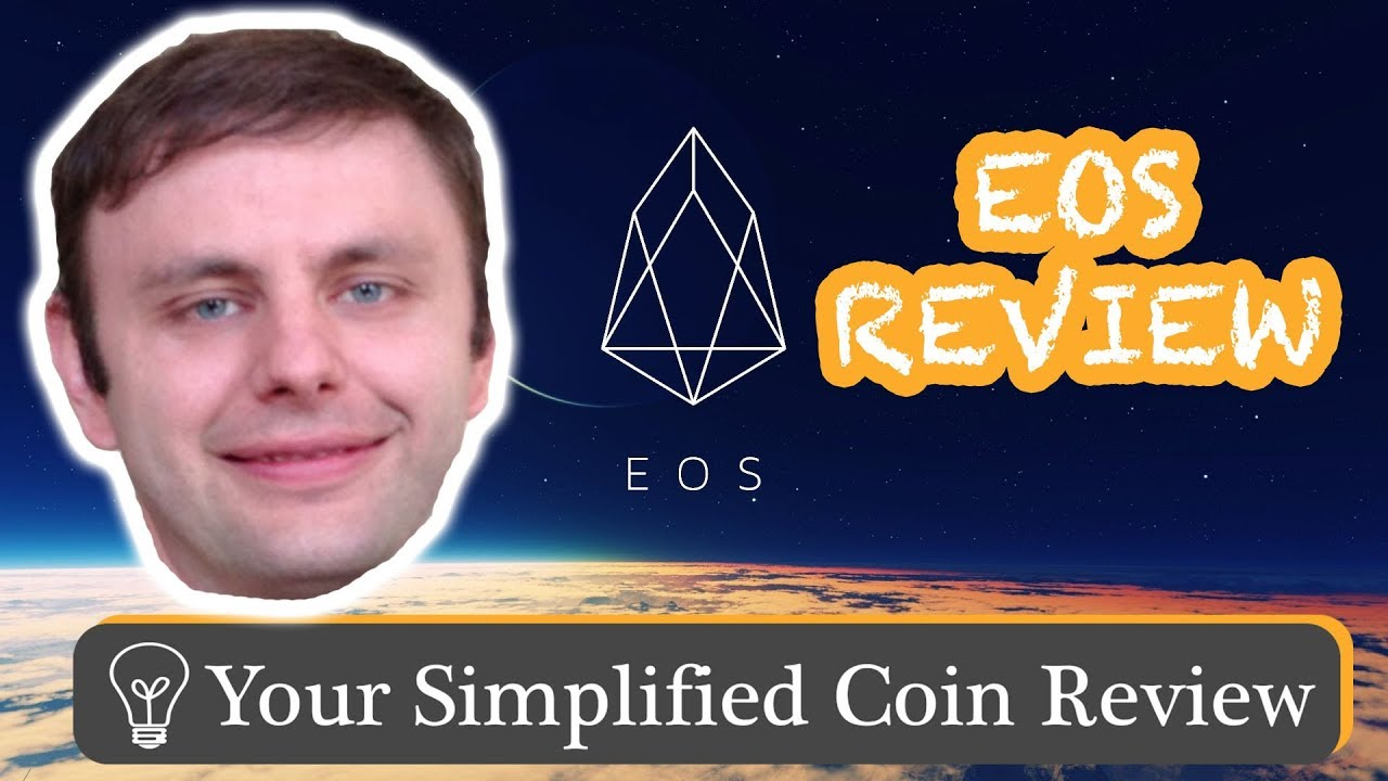 EOS Review 2018: What is EOS, Where Could It Go, & Who is Dan Larimer?