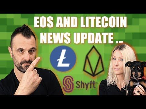 EOS & LITECOIN (LTC)  LATEST NEWS. Crypto 4 Beginners and Shyft