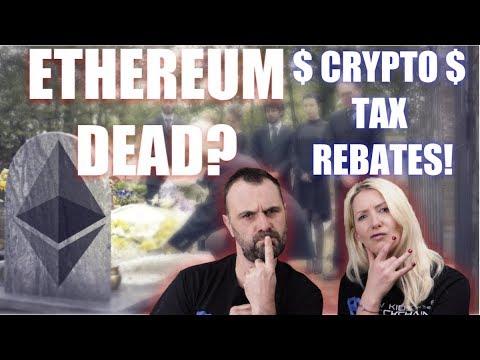 ETHEREUM DEAD ? CRYPTO TAX REBATES? MARKET CARNAGE!  BTC 'DEADMAN WALKING?'