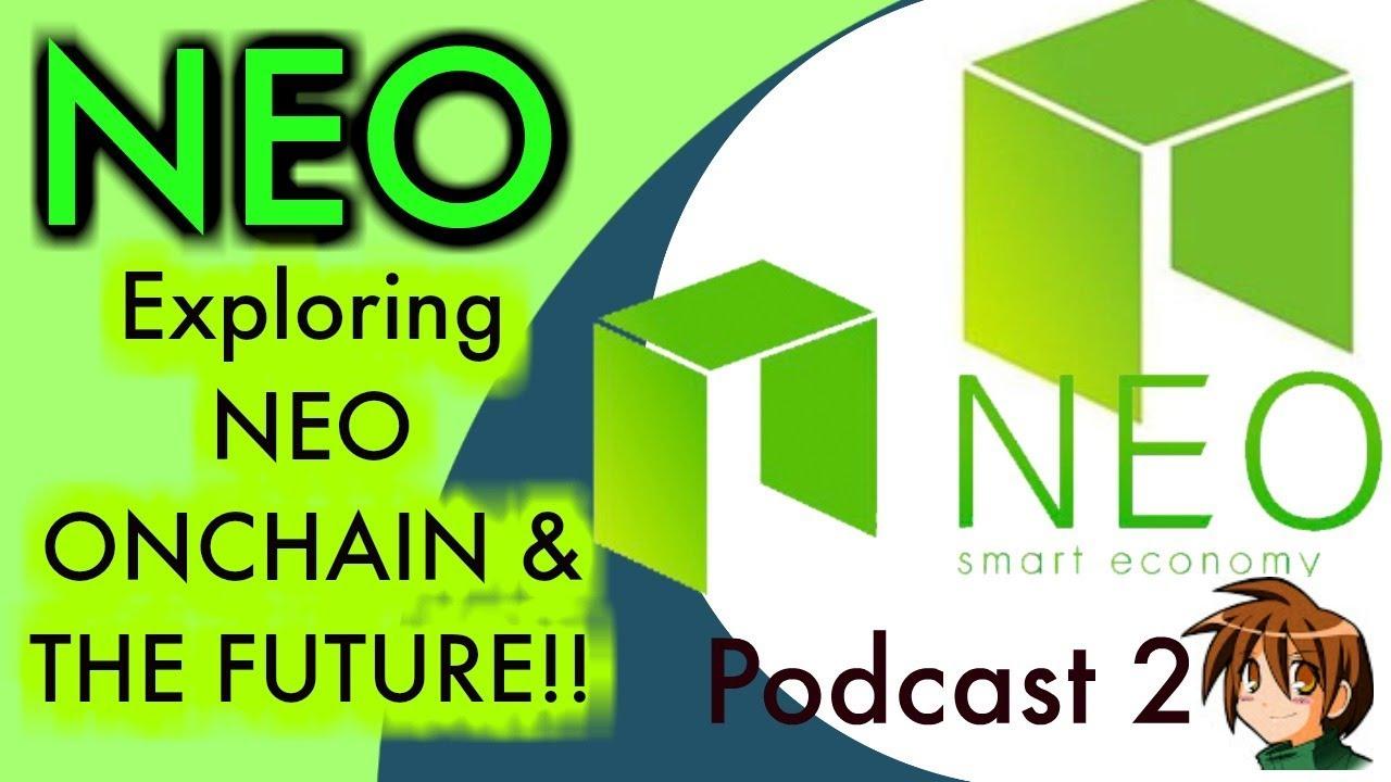 EXPLORING NEO, ONCHAIN & THE FUTURE. NEO BLOCKHAIN UPDATE