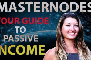 Earn a Passive Income with Masternodes