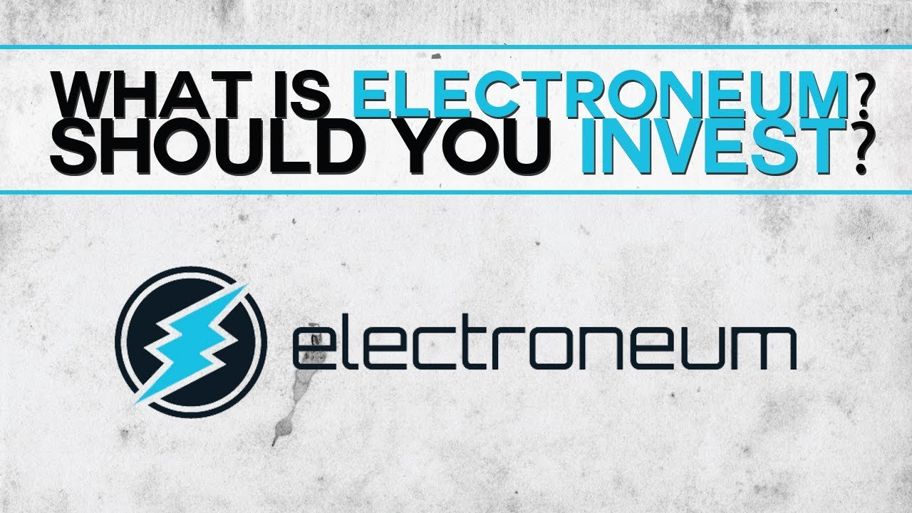 Electroneum (ETN) - What is it? Should you invest in it?