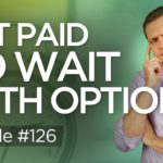 Ep 126: Getting Paid to Wait for Cheaper Stock Prices with Options