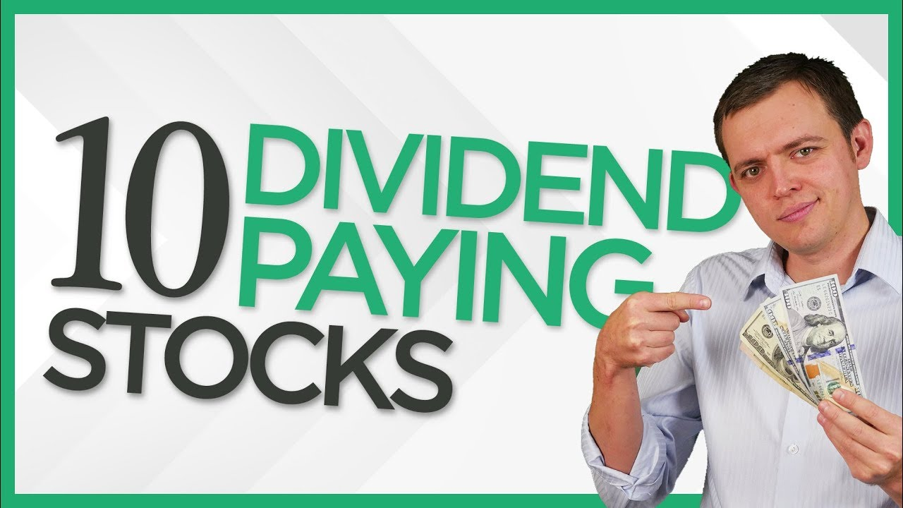 Ep 150: Top 10 Dividend Paying Stocks