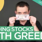 Ep 96: Trading Stocks with Greed (How Greed Plays a Role in the Markets)