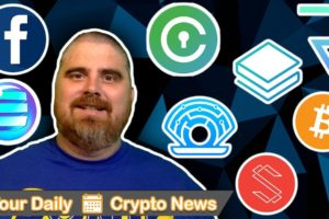 Facebook Crypto, China News, BTC, ENJ, SUB, STRAT, REQ, PRL, CVC, & More!
