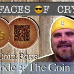 Faces of Crypto Episode 2: Interviewing The Coin Boys
