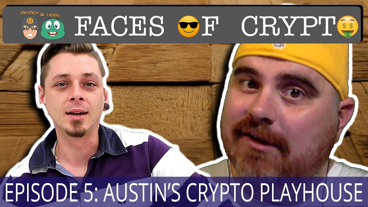 Faces of Crypto Episode 5: Austin's Crypto Playhouse