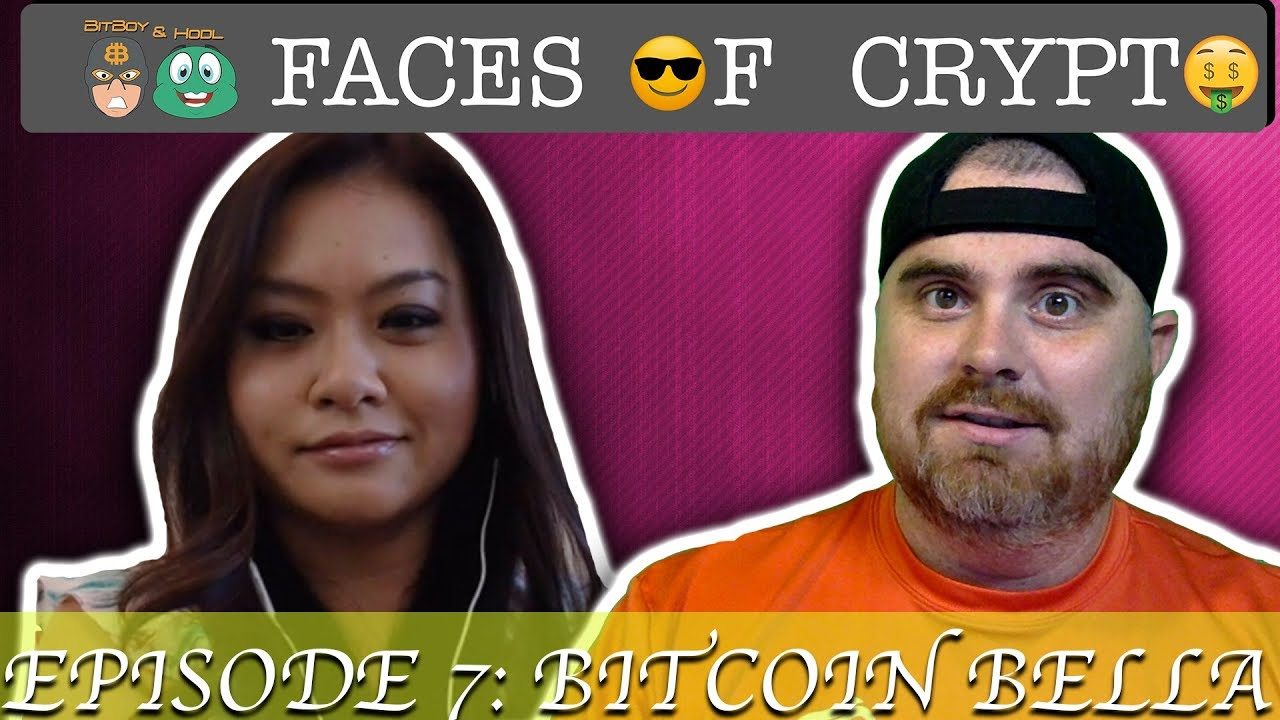 FacesOfCrypto Episode 7: Bitcoin Bella