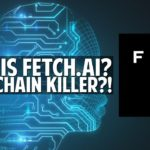 "Fetch.AI Review - Next Generation ""Smart Ledger"" - Blockchain Killer?"