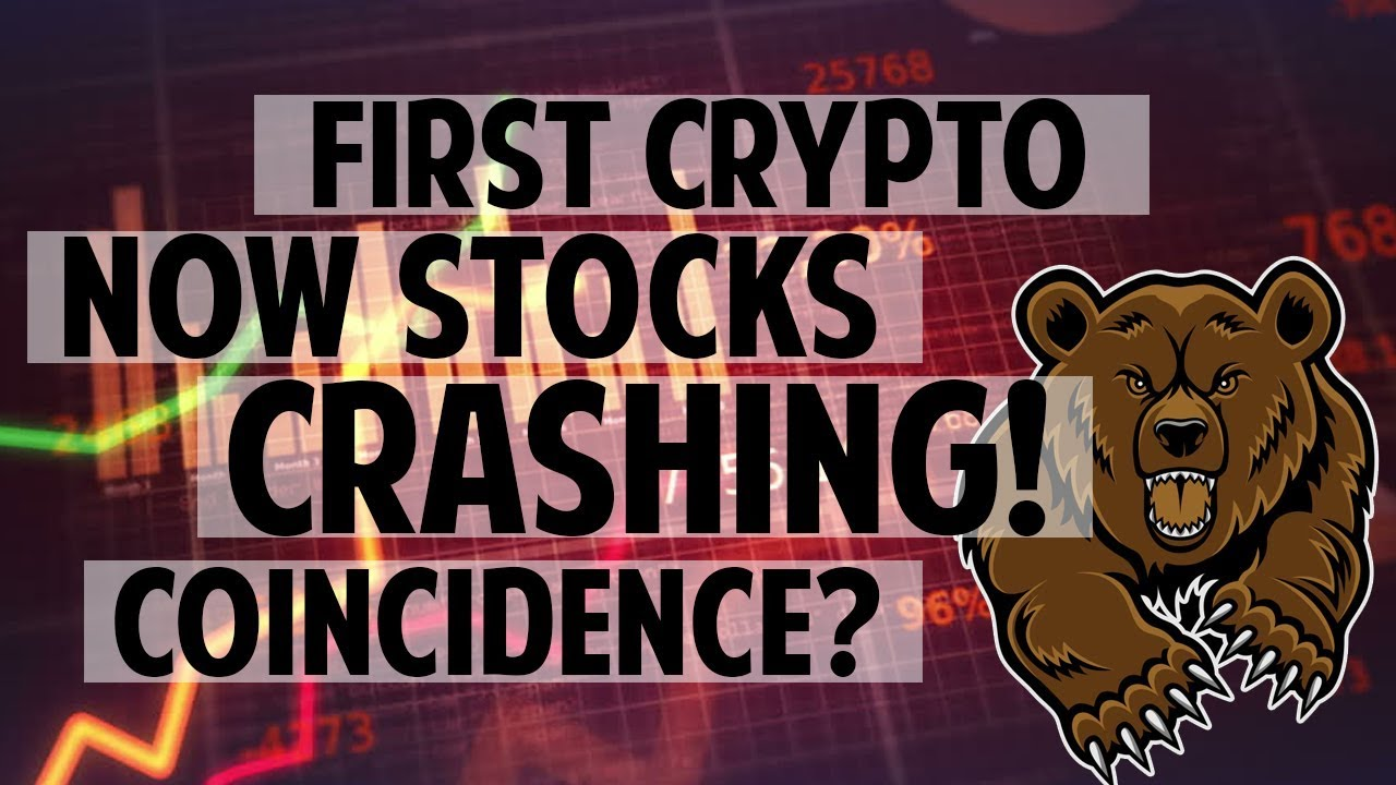 First CRYPTO now STOCKS crashing! Coincidence?