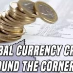 Global Currency Crisis | Why This Is Just The Beginning For Bitcoin & Gold