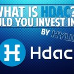 Hdac (Hyundai Digital Asset Currency) - What is it? Should you invest in it?