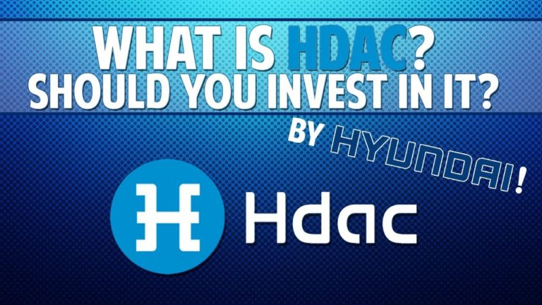 Hdac (Hyundai Digital Asset Currency) – What is it? Should you invest in it?