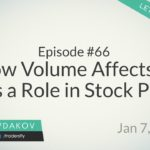 How Volume Affects & Plays a Role in Stock Prices