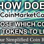 How does Coin Market Cap Choose Coins & Tokens?