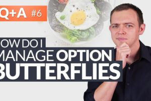 How to Manage Butterflies w/ Option Trading? #HungryForReturns 6