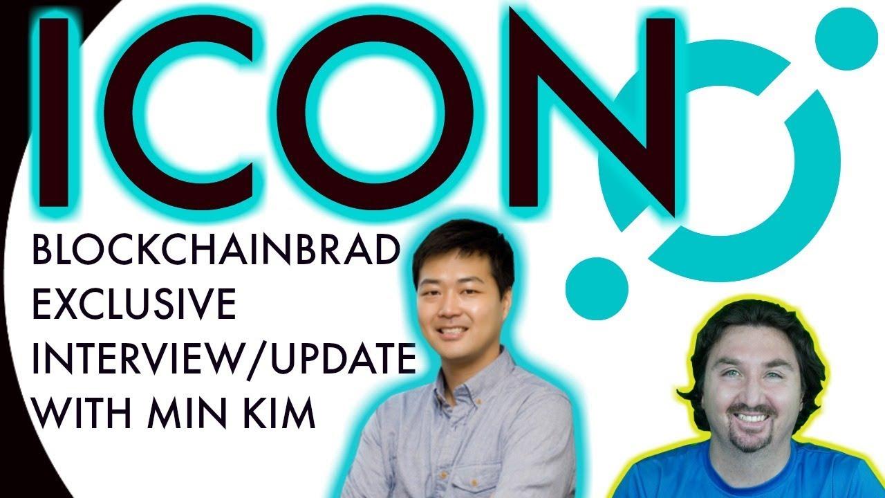 ICON EXCLUSIVE UPDATE | MIN KIM interview with BlockchainBrad | ICON FOUNDATION | ICON NEWS