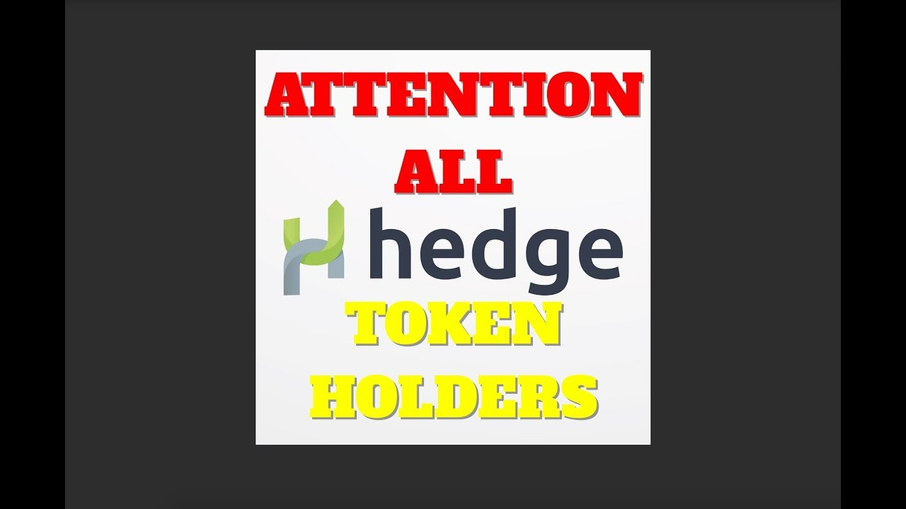 Important Information for All Hedge Token Holders