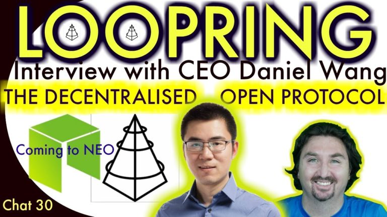 Interview with Daniel Wang Loopring CEO with BCB. Loopring: the ultimate decentralised Protocol
