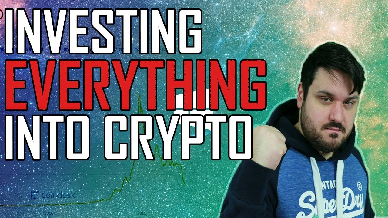 Investing EVERYTHING In Crypto