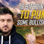 Is Bitcoin About to Pump? Some Bullish Signs