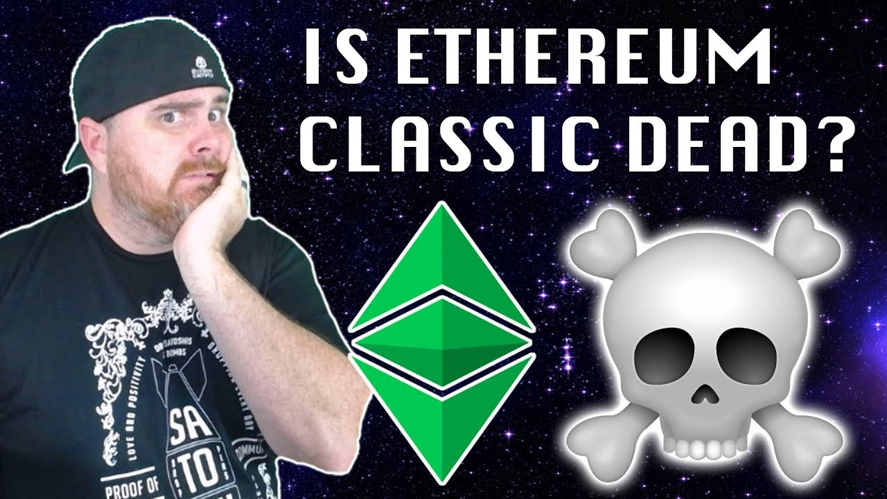 Is Ethereum Classic Dead?   Don't Judge Until You Watch THIS Video on ETC