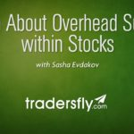 Learn About Overhead Supply within Stocks