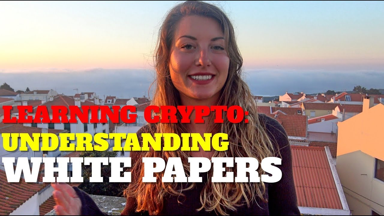 Learning Crypto: Understanding White Papers