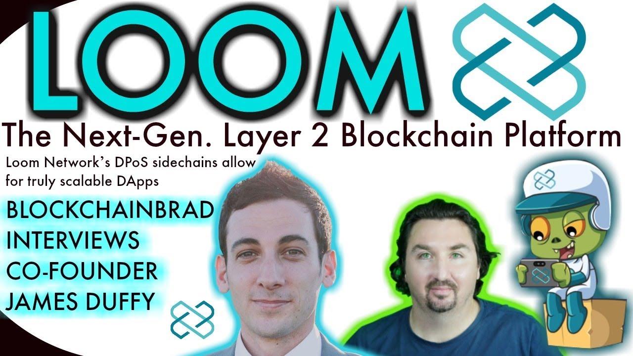 Loom Network   BlockchainBrad   ETH Scaling Solution   Blockchain Games    Crypto News