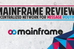 Mainframe (MFT) - Decentralized network for message routing