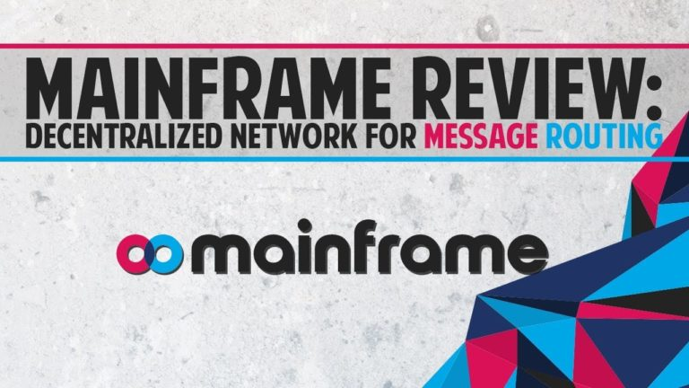 Mainframe (MFT) – Decentralized network for message routing