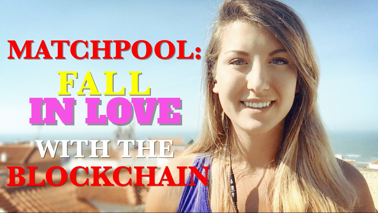 Matchpool Will Make You Fall in Love with the Blockchain