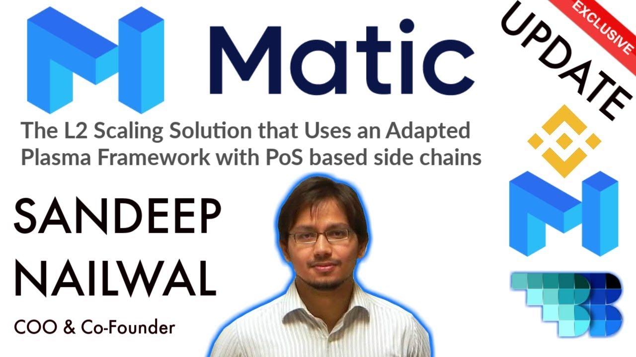 Matic | BlockchainBrad | Layer 2 Scaling Solution | Adapted Plasma Framework with PoS Sidechains