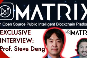MatrixChain Exclusive! BCB talks tech with Prof. Steve Deng. This Blockchain is gonna be BIG!