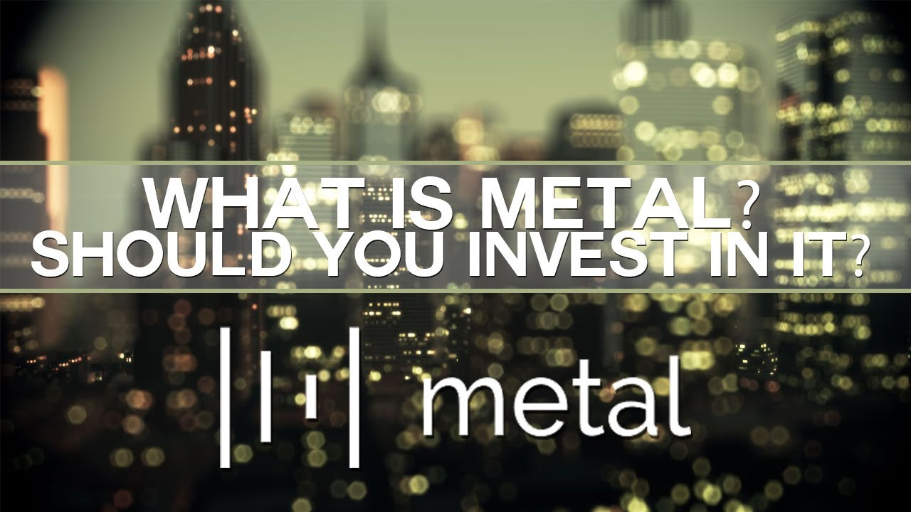 Metal (MTL) - What is it? Should you invest in it?
