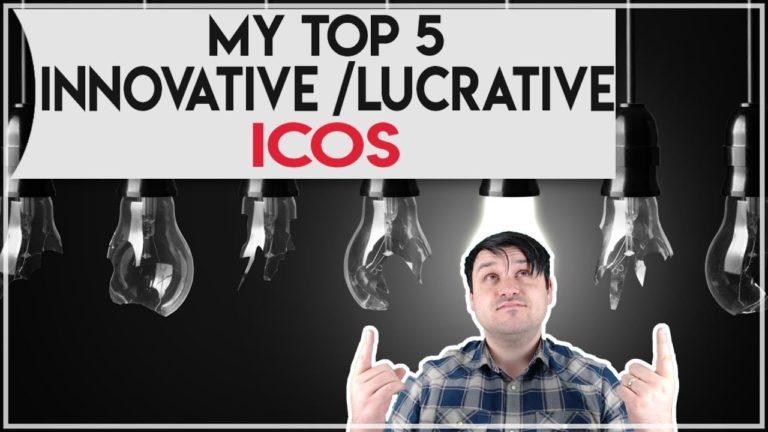 My Top 5 Lucrative/Innovative ICOs – Aug 2017