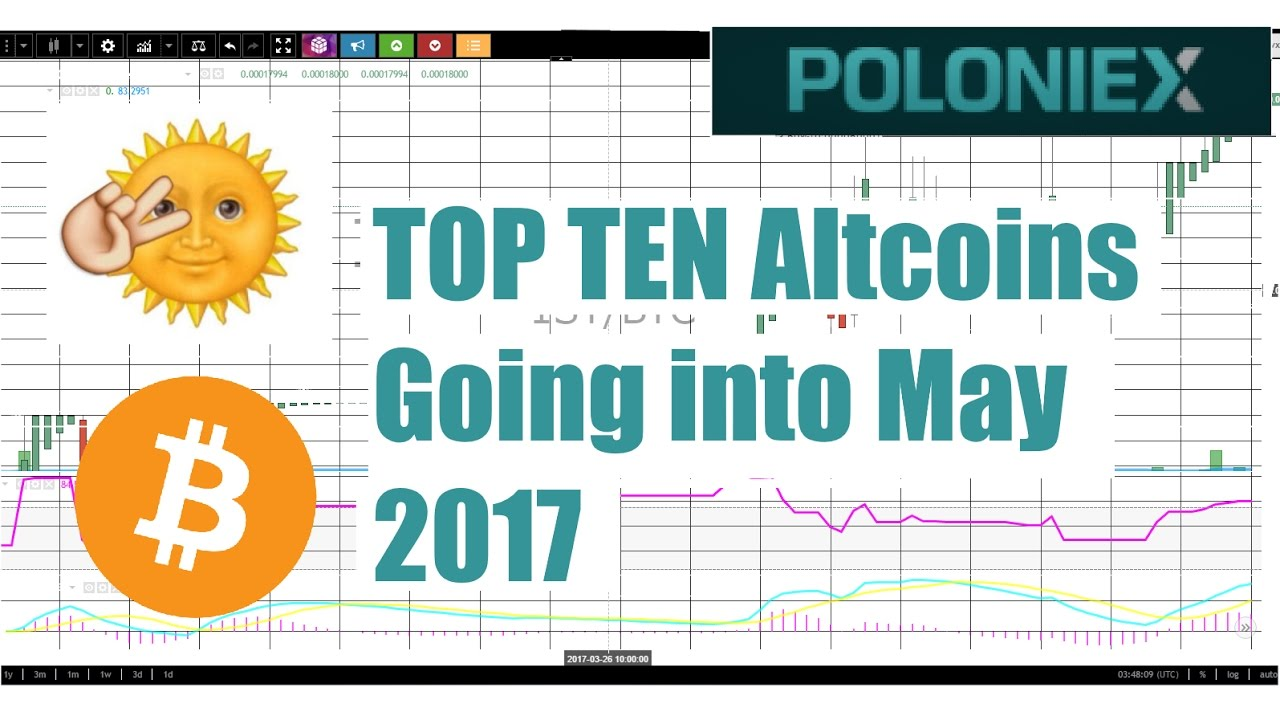 My top ten altcoin picks going into may