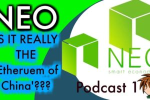 NEO BLOCKCHAIN. Is it REALLY the Ethereum of China??