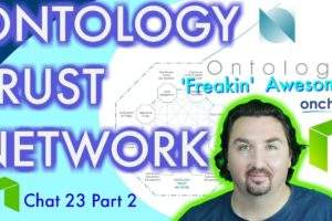 NEO CRYPTO NEWS ONTOLOGY TRUST NETWORK Part 2 How it helps NEO!