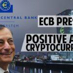 NEWS: President ECB positive about crypto