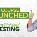 New Course - Passive Dividend Investment Launched!