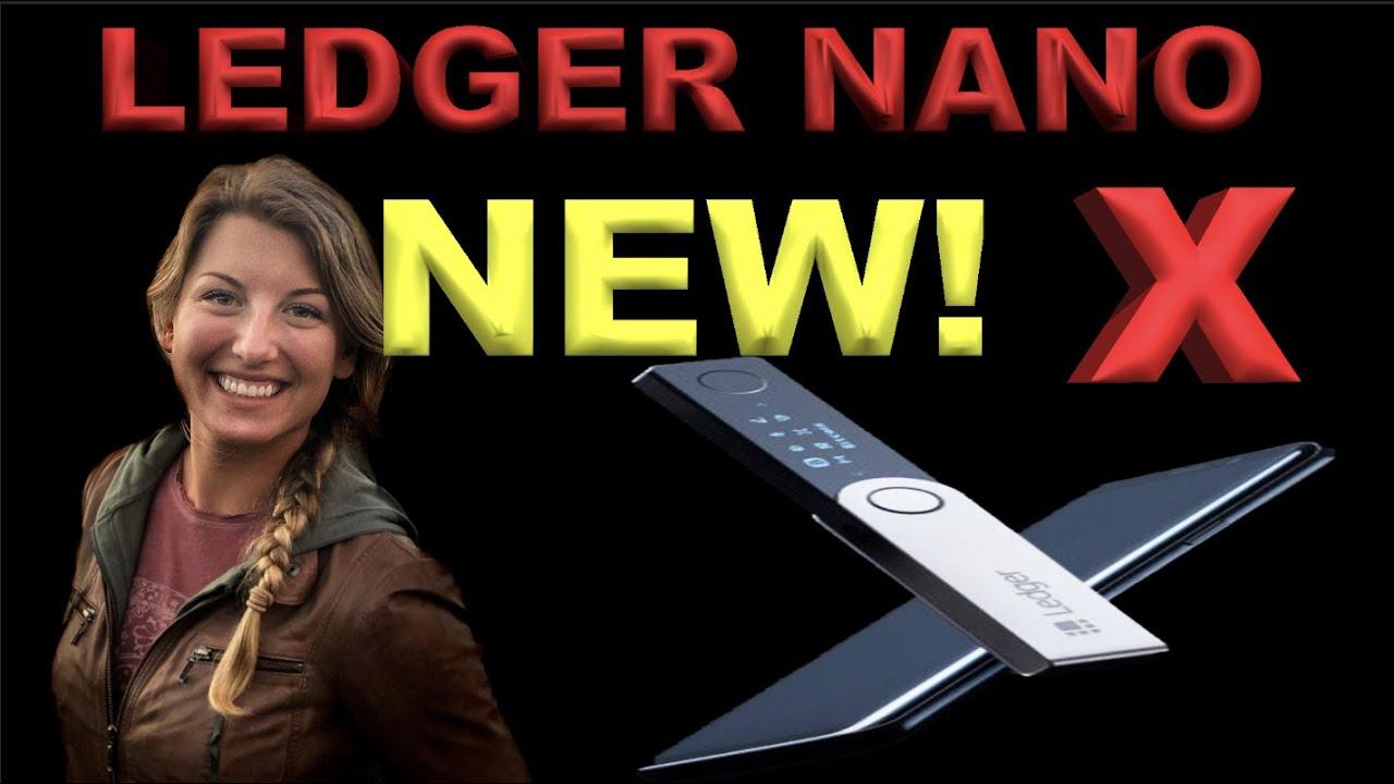 New Wave of Wallets? Ledger Nano X