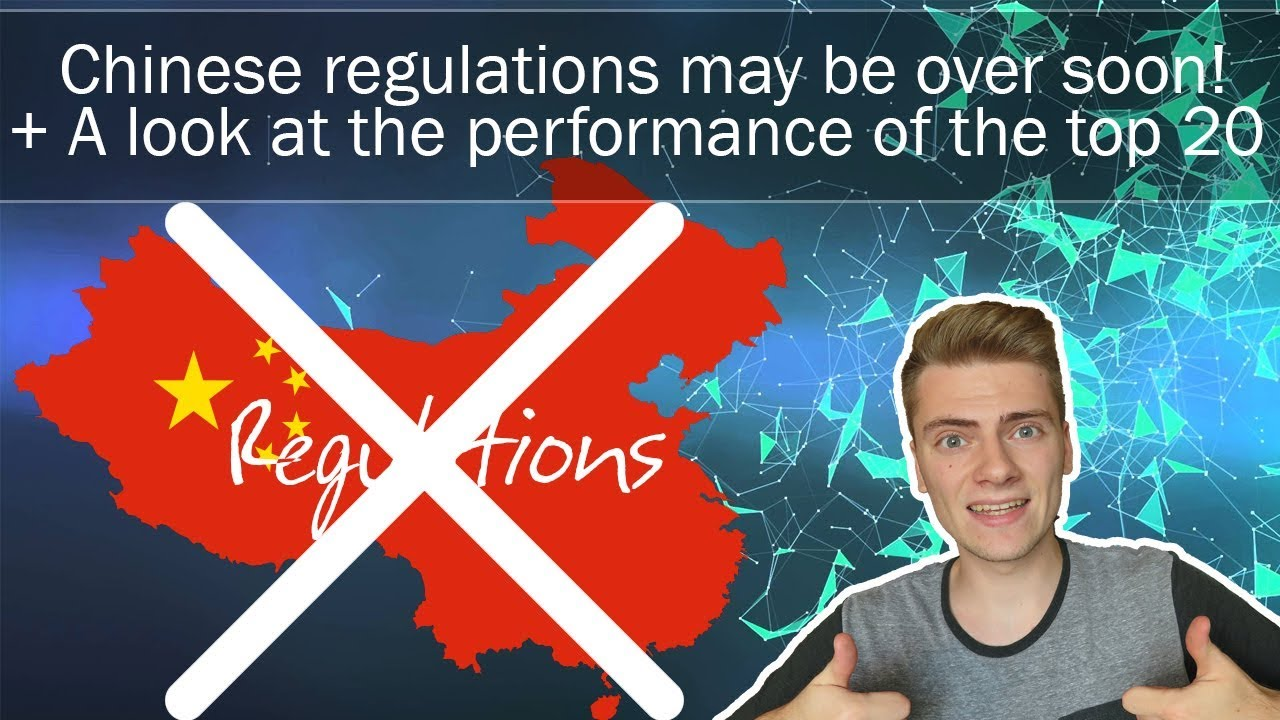News: Chinese regulations may end soon! + performance top 20 last week