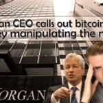 News: JPMorgan CEO calls out Bitcoin AGAIN - market manipulation?