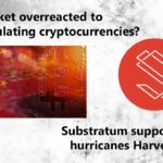 News: Market overreacted to Chinese news? - Substratum supports hurricane victims